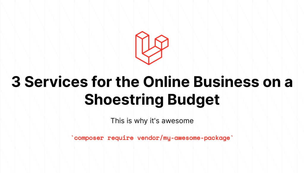3 Services for the Online Business on a Shoestring Budget