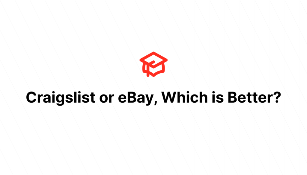 Craigslist or eBay, Which is Better?