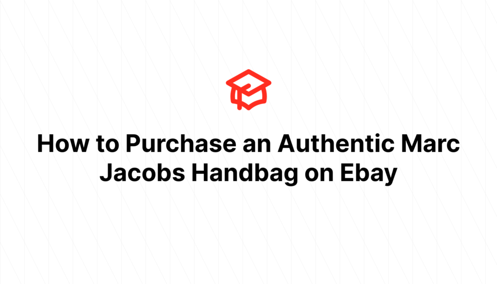 How to Purchase an Authentic Marc Jacobs Handbag on Ebay