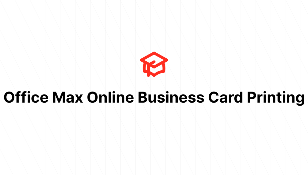 Office Max Online Business Card Printing